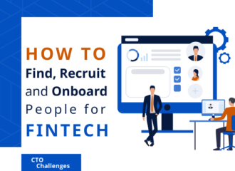 How to Find, Recruit, and Onboard People for FinTech