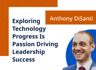 Exploring Technology Progress Is Passion Driving Leadership Success