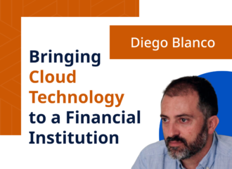 Bringing Cloud Technology to a Financial Institution
