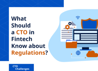 What Should a CTO in Fintech Know about Regulations?