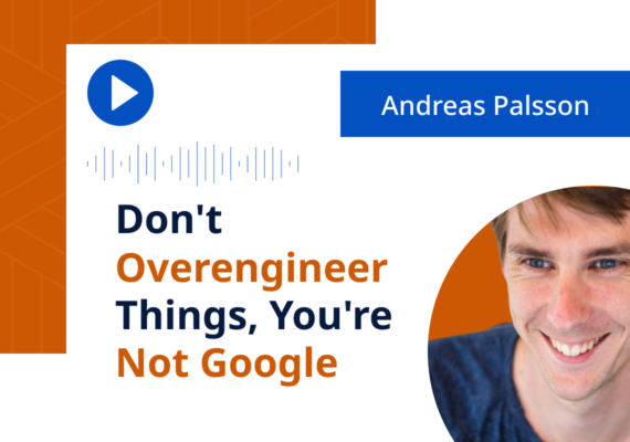Don't Overengineer Things, You're Not Google