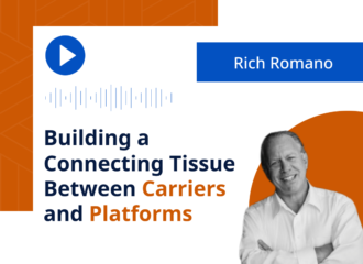 Rich Romano: Building a Connecting Tissue Between Carriers and Platforms