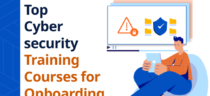 Top Cybersecurity Training Courses for Onboarding