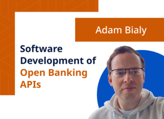 Adam Bialy, CPO OpenPayd: Software Development of Open Banking APIs
