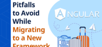 Pitfalls to Avoid While Migrating to a New Framework