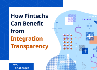 How Fintechs Can Benefit from Integration Transparency