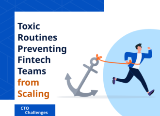 Toxic Routines Preventing Fintech Teams from Scaling