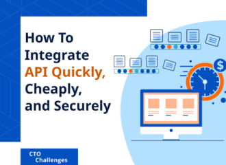 How to integrate API quickly, cheaply, and securely